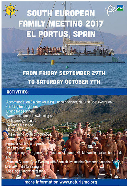 VII Meeting of Southern Europe Naturist Portus 2017. The South European Family Meeting VII, 2017. September 29 to October 7. Naturist Camping El Portus, Cartagena, Spain.  Rencontre VII Sud-Europ & eacute; enne des Familles de l'INF-FNI (Fderation Naturiste Internationale).  Portus, 2017. Du Vendredi 29 septembre au samedi 07 Octobre.  Camping El Portus, Carthagene, Espagne.  FEN-EUNAT-INF Südeuropa Familien Treffen 2017 The Portus, Spain.  Von Freitag Samstag 29. September bis 07. Oktober.  FNI-FEN