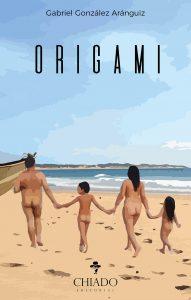 ORIGAMI, por Gabriel González Aránguiz